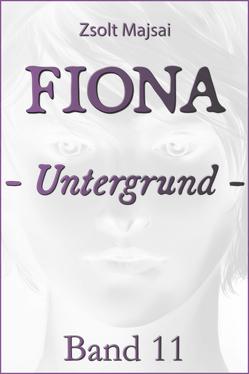 Fiona – Untergrund von Majsai,  Zsolt