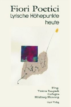 Fiori Poetici von Henning,  Hildburg, Raupach,  Verena
