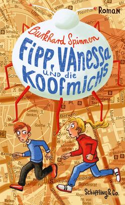 Fipp, Vanessa und die Koofmichs von Spinnen,  Burkhard