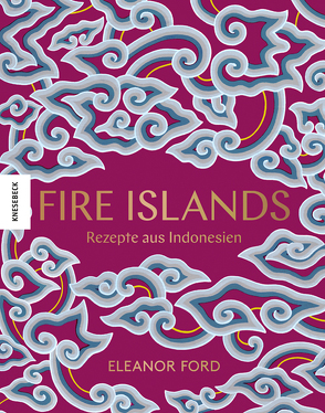 Fire Islands von Ford,  Eleanor, Hunke-Wormser,  Annegret, Perers,  Kristin, Theis-Passaro,  Claudia