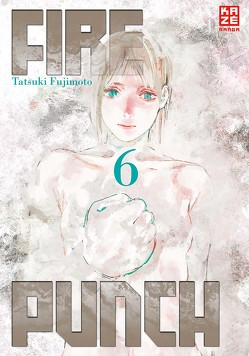 Fire Punch 06 von Fujimoto,  Tatsuki, Gerstheimer,  Yvonne