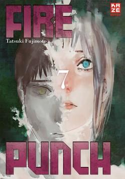 Fire Punch 07 von Fujimoto,  Tatsuki, Gerstheimer,  Yvonne