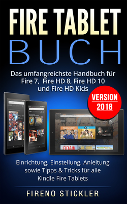 Fire Tablet Buch von Fireno,  Stickler