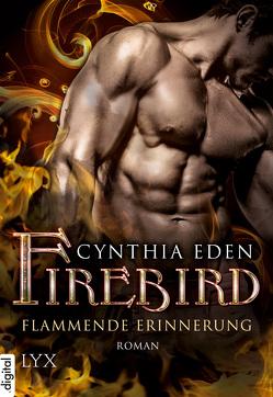 Firebird – Flammende Erinnerung von Eden,  Cynthia, Engelmann,  Antje