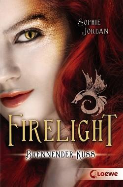 Firelight – Brennender Kuss von Jordan,  Sophie, Sroka,  Julia
