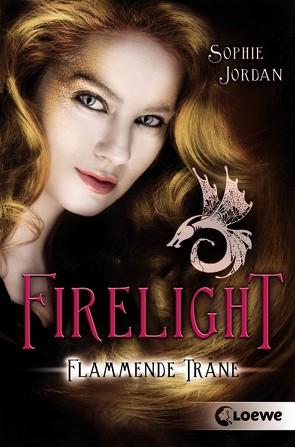 Firelight – Flammende Träne von Fuchs,  Viktoria, Jordan,  Sophie