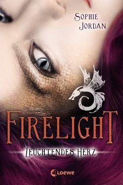 Firelight – Leuchtendes Herz von Fuchs,  Viktoria, Jordan,  Sophie