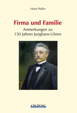 Firma und Familie von Poller,  Horst