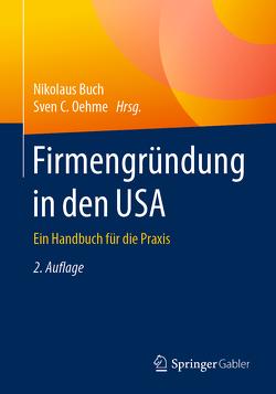 Firmengründung in den USA von Buch,  Nikolaus, Oehme,  Sven C.
