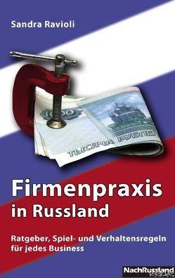 Firmenpraxis in Russland von Ravioli,  Sandra