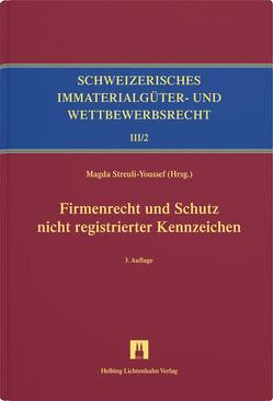 Firmenrecht, Schutz nicht registrierter Kennzeichen, INN, Verantwortlichkeitsmarke von Hilti,  Christian, Mondini,  Andrea, Zollinger-Löw,  Floriane
