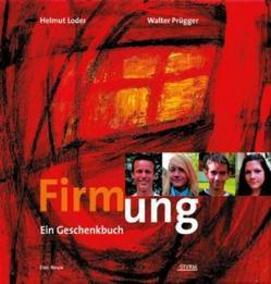 Firmung von Loder,  Helmut, Prügger,  Walter