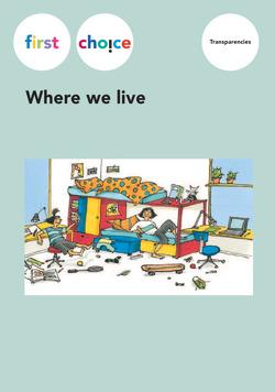 First Choice – Where we live von Graf,  Esther, Roth,  Monica
