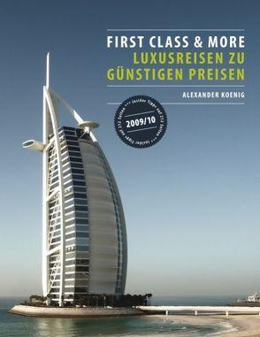 First Class & More von Koenig,  Alexander