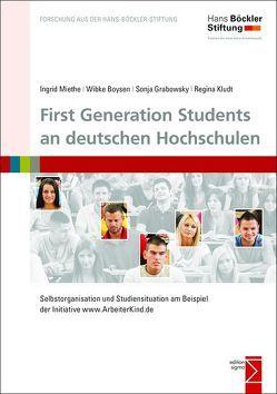 First Generation Students an deutschen Hochschulen von Boysen,  Wibke, Dejaco,  Christian, Döppers,  Theo, Erl,  Daniel, Grabowsky,  Sonja, Kludt,  Regina, Miethe,  Ingrid