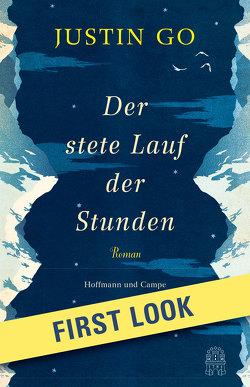 FIRST LOOK: Go – Der stete Lauf der Stunden von Deggerich,  Georg, Go,  Justin