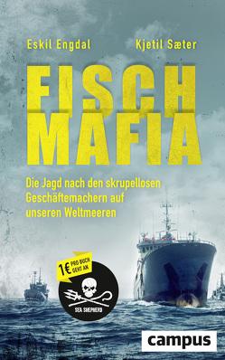 Fisch-Mafia von Engdal,  Eskil, Saeter,  Kjetil, Schneider,  Lothar