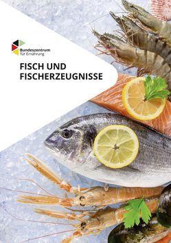 Fisch und Fischerzeugnisse von Becker,  Melanie, Karl,  Horst, Keller,  Matthias, Lobitz,  Rüdiger, Neudecker,  Thomas