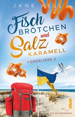 Fischbrötchen und Salzkaramell von Hell,  Jane