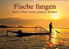 Fische fangen – harte Arbeit hinter schönen Bildern (Wandkalender 2018 DIN A2 quer) von Roder,  Peter