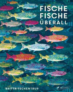 Fische, Fische überall von Leik,  Angelika, Teckentrup,  Britta