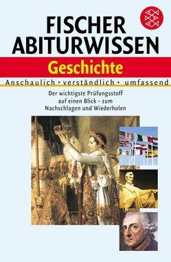 Fischer Abiturwissen Geschichte von Fox,  Angelika, Hirsch,  Hans K.