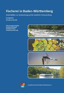Fischerei in Baden-Württemberg: Arbeitsblätter zur Vorbereitung auf die staatliche Fischerprüfung – Sachgebiet Gewässerkunde