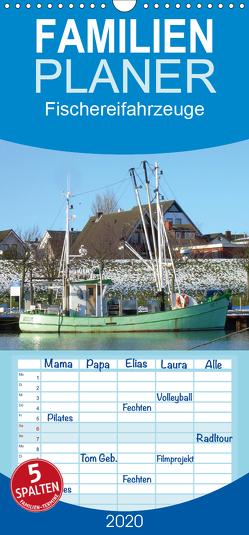 Fischereifahrzeuge – Familienplaner hoch (Wandkalender 2020 , 21 cm x 45 cm, hoch) von Thede,  Peter