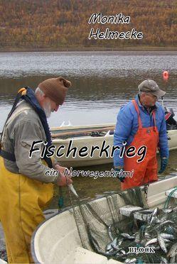 Fischerkrieg von Helmecke,  Monika