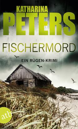 Fischermord von Peters,  Katharina