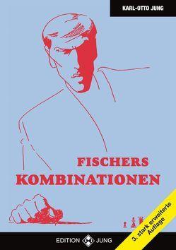Fischers Kombinationen von Jung,  Karl - Otto