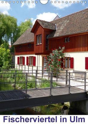 Fischerviertel in Ulm (Wandkalender 2018 DIN A4 hoch) von kattobello