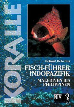 Fischführer Indopazifik von Debelius,  Helmut