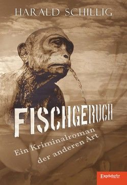 Fischgeruch von Schillig,  Harald