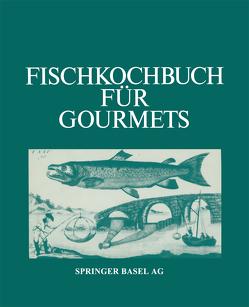 Fischkochbuch für Gourmets von Albrecht