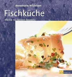 Fischküche von Fahrni,  Andreas, Wildeisen,  Annemarie