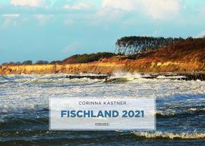 Fischland 2021 von Kastner,  Corinna