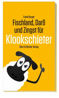 Fischland, Darß und Zingst für Klookschieter von Burger,  Frank