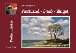 Fischland – Darß – Zingst von Gerber,  Heinz-Peter