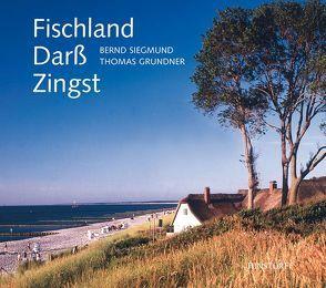 Fischland, Darss, Zingst von Grundner,  Thomas, Siegmund,  Bernd