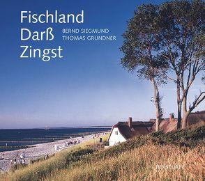 Fischland, Darß, Zingst von Grundner,  Thomas, Siegmund,  Bernd