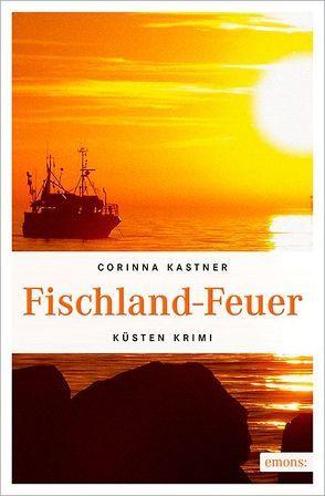 Fischland-Feuer von Kastner,  Corinna