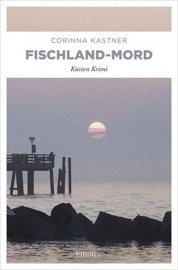 Fischland-Mord von Kastner,  Corinna