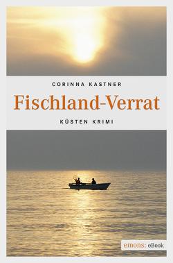 Fischland-Verrat von Kastner,  Corinna