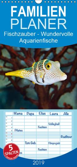 Fischzauber – Wundervolle Aquarienfische – Familienplaner hoch (Wandkalender 2019 , 21 cm x 45 cm, hoch) von Kulartz,  Rainer