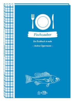 Fischzauber von Oppermann,  Andrea