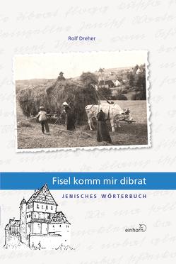 Fisel komm mir dibrat von Dreher,  Rolf