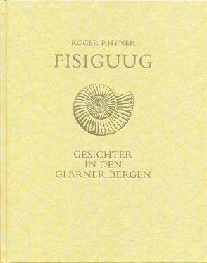 Fisiguug von Rhyner,  Roger
