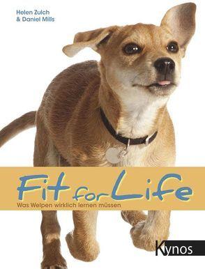 Fit for Life von Mills,  Daniel, Zulch,  Helen