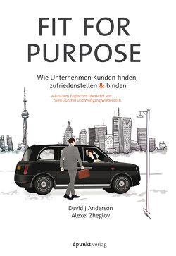 Fit for Purpose von Anderson,  David J., Günther,  Sven, Wiedenroth,  Wolfgang, Zheglov,  Alexei